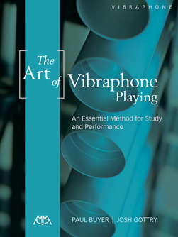 Paul Buyer et al.: The Art of Vibraphone Playing