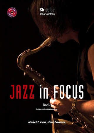 Robert van der Laarse: Jazz in Focus 2