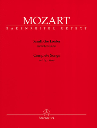 Wolfgang Amadeus Mozart: Complete Songs