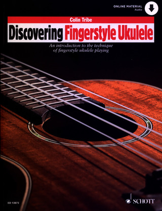 Colin Tribe: Discovering Fingerstyle Ukulele 1