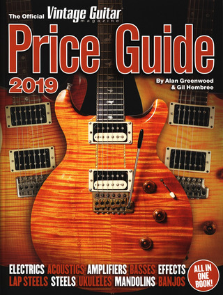 Alan Greenwood et al.: The Official Vintage Guitar Magazine Price Guide 2019