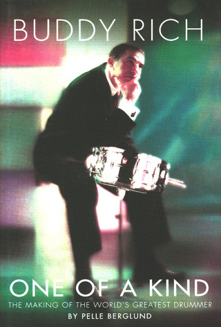 Pelle Berglund: Buddy Rich: One of a Kind