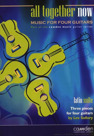 Sollory Lee: Latin Suite - 3 Pieces For Four Guitars