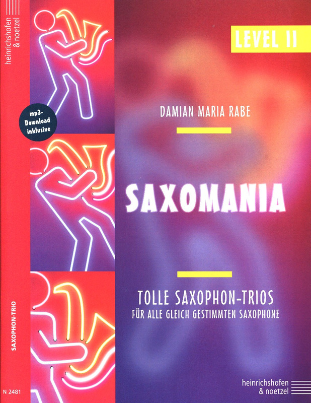 Damian Maria Rabe: Saxomania – Level II