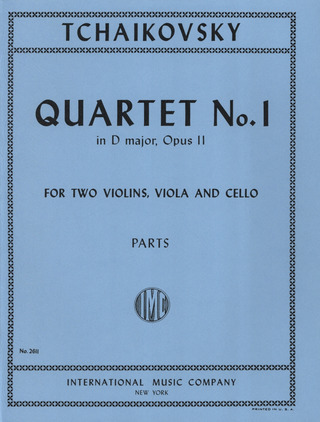 Pjotr Iljitsch Tschaikowsky: Quartet No. 1 in D major op. 11