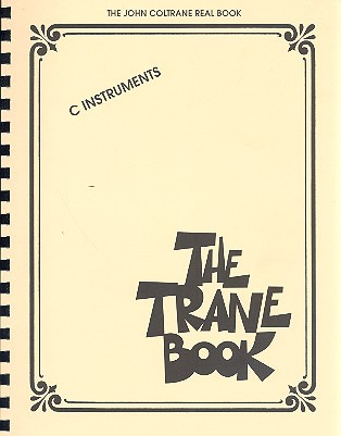 John Coltrane: The Trane Book – C