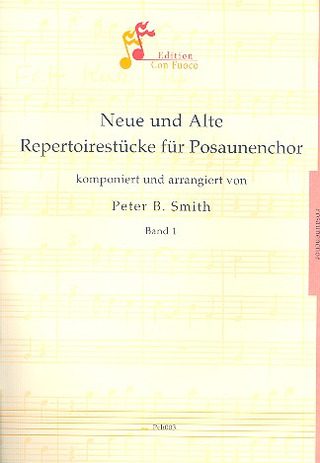 Peter B. Smith: Neue + Alte Repertoirestuecke Bd 1