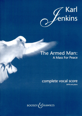 Karl Jenkins: The Armed Man: A Mass for Peace (1999)