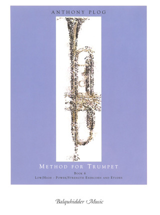 Anthony Plog: Method for Trumpet 6