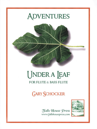 Gary Schocker: Adventures Under A Leaf