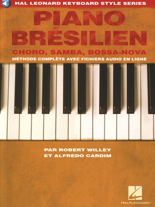 Robert Willey y otros.: Piano brésilien