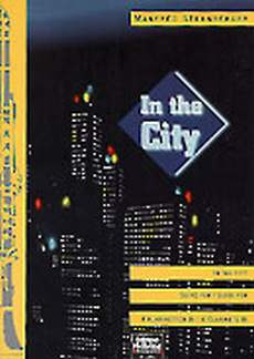 Sternberger Manfred: In the City
