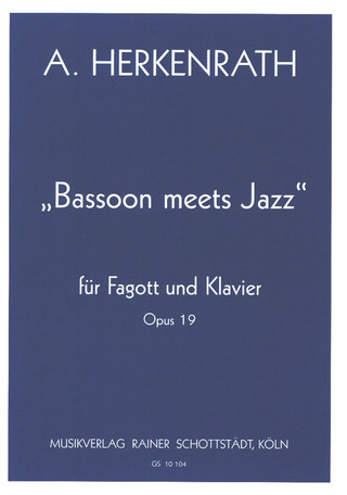 Andreas Herkenrath: Bassoon meets Jazz op. 19