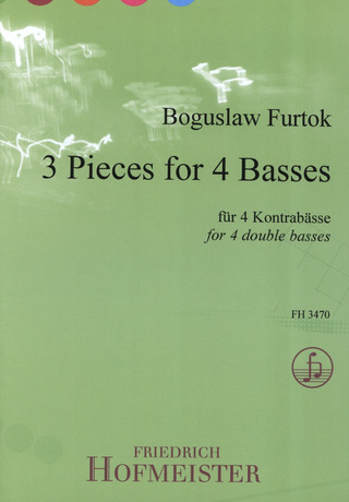 Boguslaw Furtok: 3 Pieces for 4 Basses