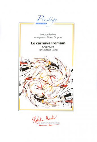 Hector Berlioz: Ouverture Du Carnaval Romain