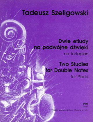 Tomasz Szeligowski: Two Studies for Double Notes