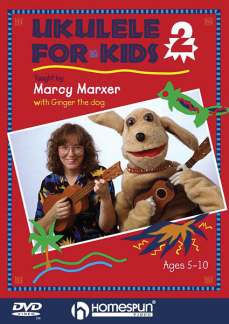 Marxer Marcy: Ukulele For Kids Lesson 2 (Marxer) Dvd