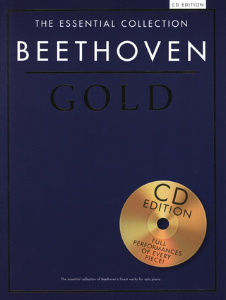 Ludwig van Beethoven: The Essential Collection: Beethoven Gold (CD Edition)