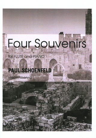 Paul Schoenfeld: Four Souvenirs