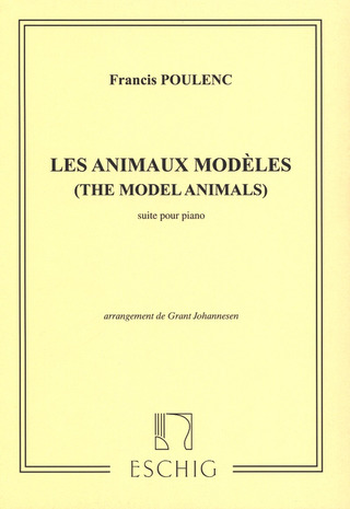 Francis Poulenc: The Model Animals