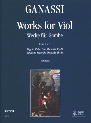 Ganassi Silvestro: Works for Viol (Venezia 1542/43)