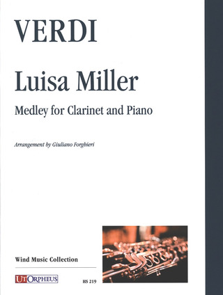 Giuseppe Verdi: Luisa Miller. Medley for Clarinet and Piano