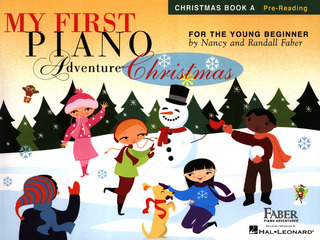 Randall Faber et al.: My First Piano Adventure – Christmas Book A