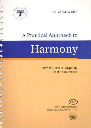 Katalin Kiss: A Practical Approach to Harmony
