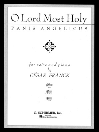 César Franck: Panis Angelicus (O Lord Most Holy)