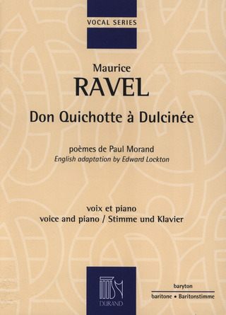Maurice Ravel: Don Quichotte A Dulcinee
