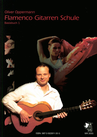 Oliver Oppermann: Flamenco Gitarrenschule 1