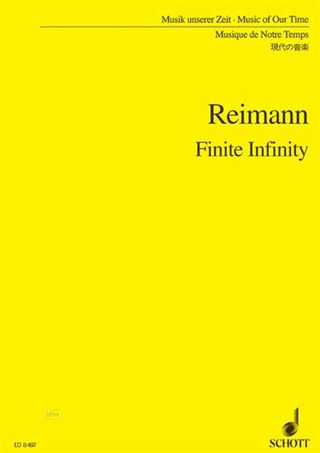 Aribert Reimann: Finite Infinity (1994-95)