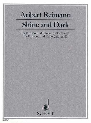 Aribert Reimann: Shine and Dark