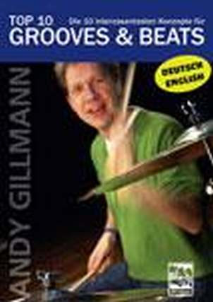Andy Gillmann: Top 10 Grooves & Beats