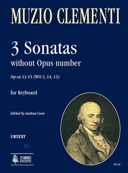 Muzio Clementi: 3 Sonatas without Opus number Op-sn 13-15 (WO 3, 14, 13) for Keyboard