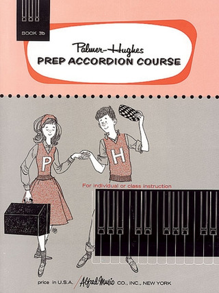 Bill Hughes y otros.: Prep Accordion Course 3b