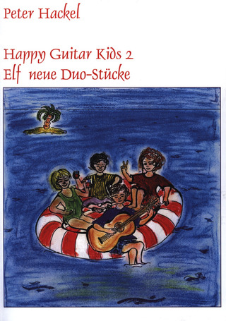 Peter Hackel: Happy Guitar Kids 2
