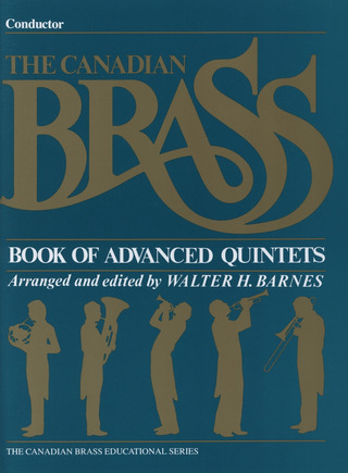 Canadian Brass: Book Of Advanced Quintets