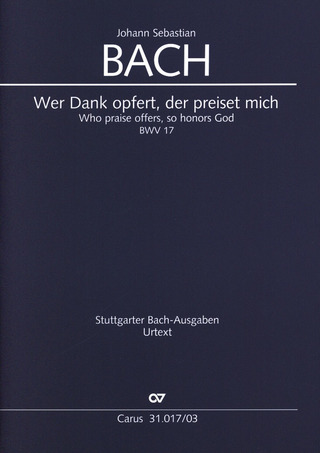 Johann Sebastian Bach: Who praise offers, so honors God BWV 17