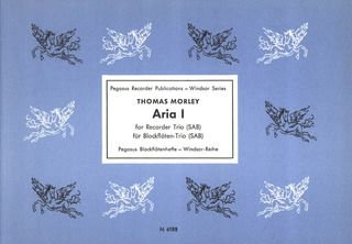 "Thomas Morley: Aria I from the first part of ""A Plaine & Easy Introduction to Practicall Musicke"" (1597)"