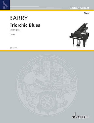 Gerald Barry: Triorchic Blues