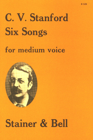 Charles Villiers Stanford: 6 Songs – medium voice