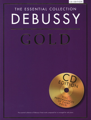 Claude Debussy: The Essential Collection: Debussy Gold (CD Edition)