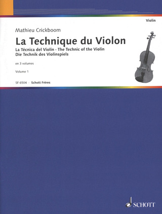 Mathieu Crickboom: The Technic of the Violin vol. 1