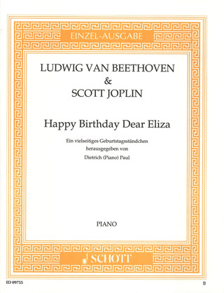 Ludwig van Beethoven et al.: Happy Birthday Dear Eliza