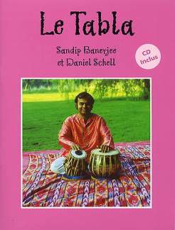 Banerjee Sandip + Schell Daniel: Le Tabla - Methode Progressive