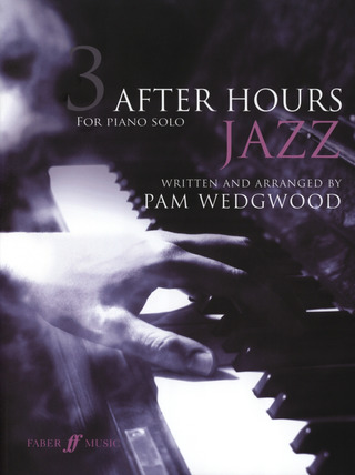 Pamela Wedgwood: After Hours Jazz 3 (Piano Solo)