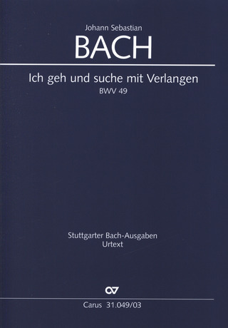 Johann Sebastian Bach: I go and search for thee with yearning BWV 49