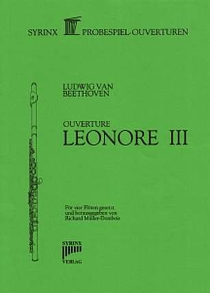 Ludwig van Beethoven: Leonore 3 - Ouvertuere