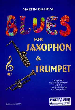 Biscioni, Martin: Blues for Saxophone or Trumpet
